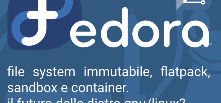 04 febbraio 2020 – Fedora Silverblue