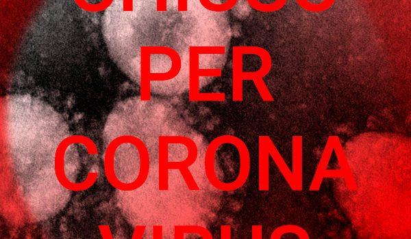 "25 febbraio 2020 – chiusura precauzionale ""Corona Virus"""